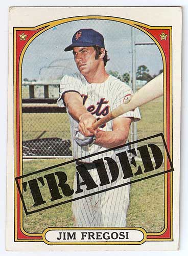 1972 Topps Jim Fregosi Traded