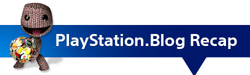 PlayStation.Blog Recap