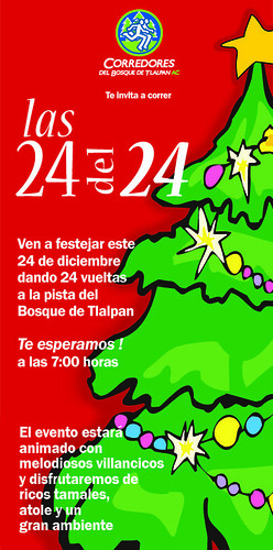 Las 24 del 24 en el Bosque de Tlalpan