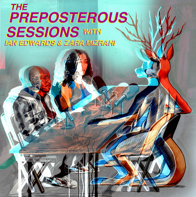 THE PREPOSTEROUS SESSIONS #7