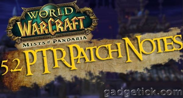 Патч 5.2 World Of Warcraft