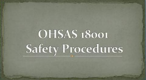 OHSAS 18001 Safety Procedures Download