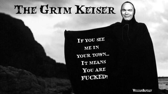 THE GRIM KEISER