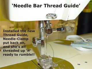 09 Needle Bar Thread Guide - Repaired (Jan 2013)