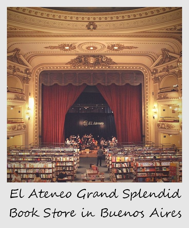 polaroid of the week argentina buenos aires grand splendid el ateneo book store