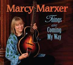 Marcy Marxer Things are Coming My Way