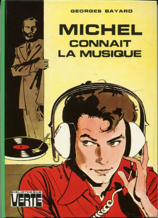 Michel connait la musique , by Georges BAYARD
