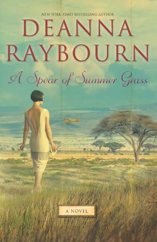 A Spear of Grass - Deanna Raybourn