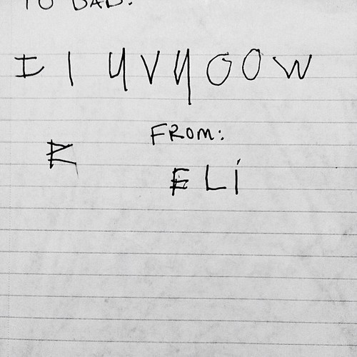 Eli's note that he wrote in church today...while his daddy was leading worship. #thiskidloveshisdaddy