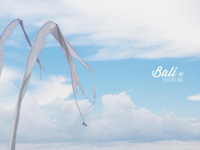 Let's Get Lost: Bali #1