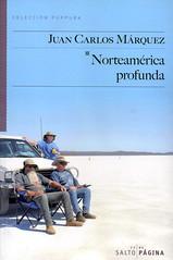 Juan Carlos Márquez, Norteamérica profunda
