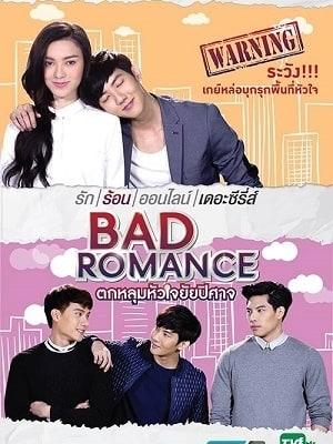 Sắc Thái Tình Yêu - Bad Romance The Series