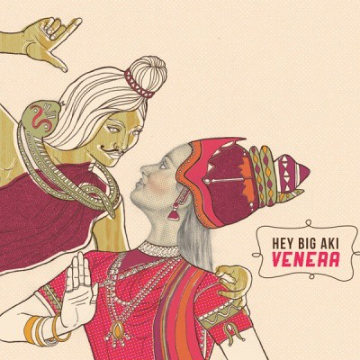 Hey Big Aki - Venera