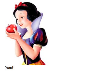 "Snow White saying ""yum"" to an apple"
