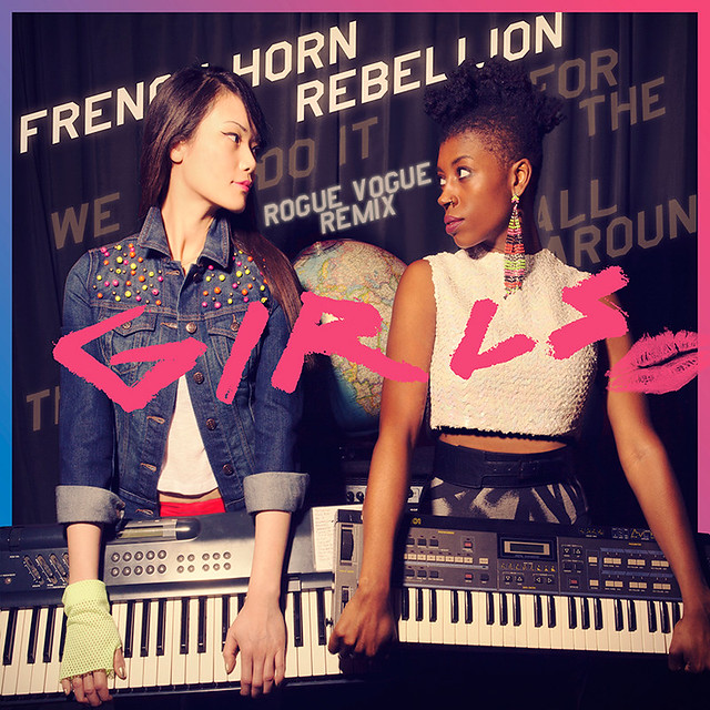 French Horn Rebellion – Girls (Rogue Vogue Remix)