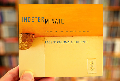 Rodger Coleman & Sam Byrd - Indeterminate CD
