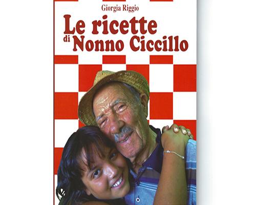 """""""Le ricette di Nonno Ciccillo"""" (Città del Sole Edizioni)"""