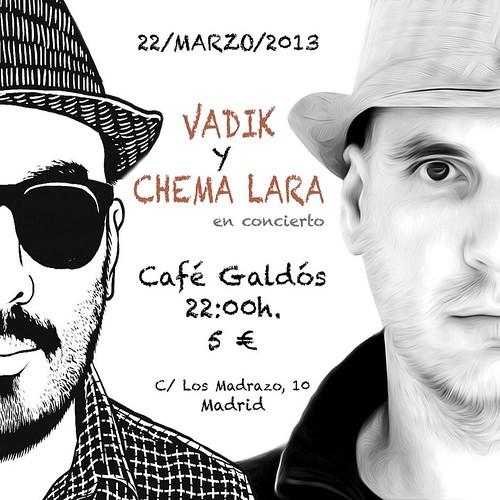Chema Lara en concierto en Café Galdós el 22/03/2013, con Vadik