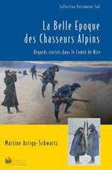La Belle Epoque des Chasseurs Alpins