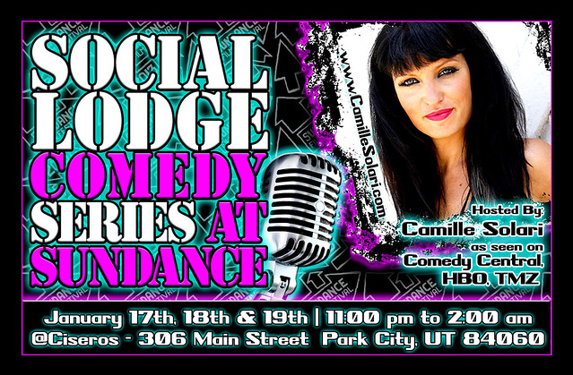 Social Lodge Comedy Series @Sundance , Hosted by Camille Solari