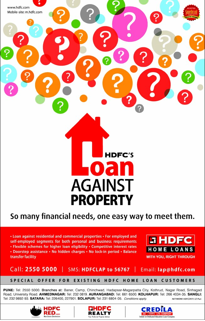 HDFC Loan Against Commercial & Residential Property up to a maximum of 60%* of the market value of your property. (22-2-2013)