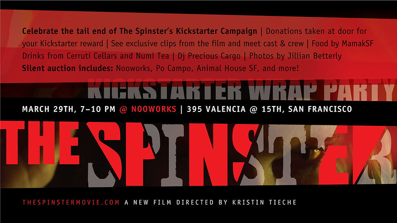 The Spinster Kickstarter Wrap Party