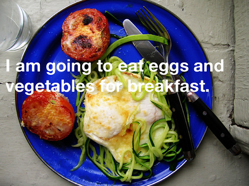 eat eggs and vegetables for breakfast