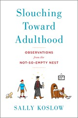"""Slouching Toward Adulthood"""
