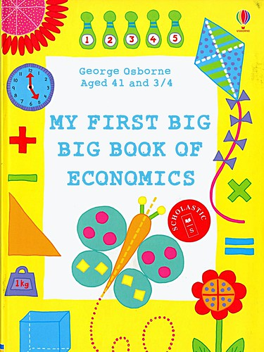 My first Big, Big Book of economics by George Osborne by Teacher Dude's BBQ