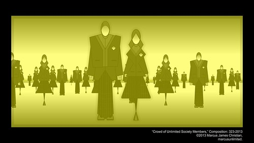 The Unlimited Society: A Crowd Of Members. Composition 323-2013 by © Marcus James Christian, marcusunlimited.