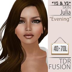 JuliaSkin 70L$ @TDR Fusion