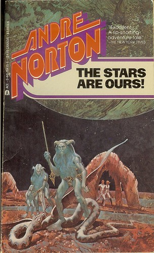 The Stars are Ours - Andre Norton - cover artist J. Harston