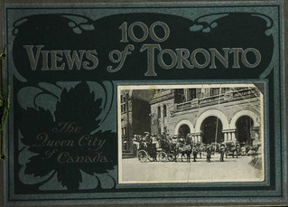 100 views of Toronto, the queen city of Canada / Cent images de Toronto, la ville reine du Canada [traduction libre]