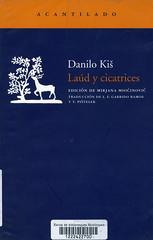 Danilo Kis, Laúd y cicatrices