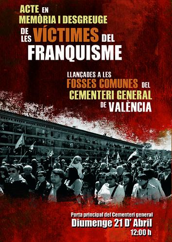 Cartell acte en memòria i desgreuge victimes llançades a fosses comunes cementiri de valència 21 d´abril 2013