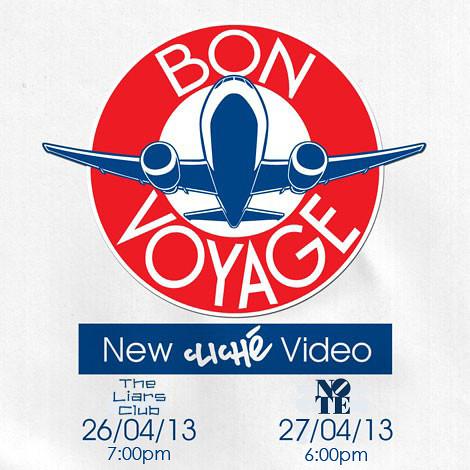 Cliche Bon Voyage Manchester premieres.