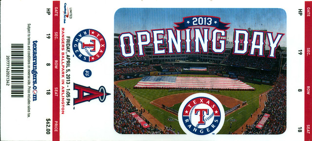 April 5, 2013, Texas Rangers vs Los Angeles Angels, Opening Day, The Ballpark in Arlington, Texas - Ticket Stub
