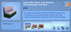 Truth Odor Dare Love Seat by That Dumpster Out Back