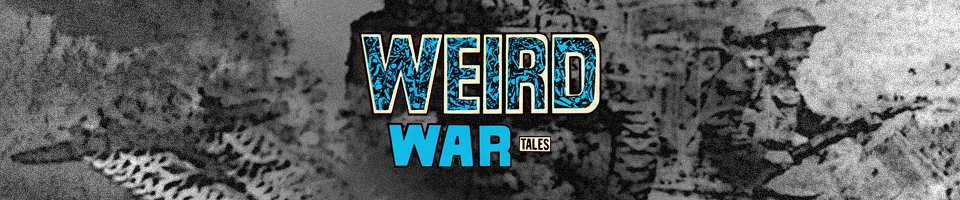 Weird War Tales: The Five Earths Project
