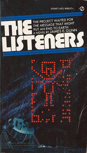 The Listeners by James E. Gunn. Signet 1972.