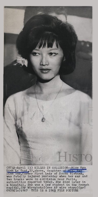 1967 KILLED IN COLLISION - Miss Ngo Dinh Le Thuy, daughter of former First Lady of South Vietnam