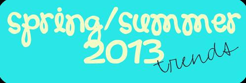spring-summer2013trends