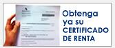 Imagen Obtenga ya su certificado de renta