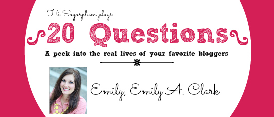 20 Questions - Emily