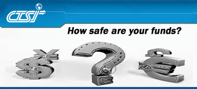 How safe are your funds?