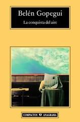 La conquista del aire Belén Gopegui portada libro Editorial Anagrama