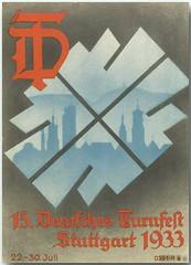 0391 R a 15. Deutsches Turnfest Stuttgart 22.-30. Juli 1933.Das Deutsche Turnfest war eine Serie von Zusammenkünften von Turnern, überwiegend aus Deutschland. 2005 wurde diese Großveranstaltungsserie in Internationales Deutsches Turnfest umbenannt.