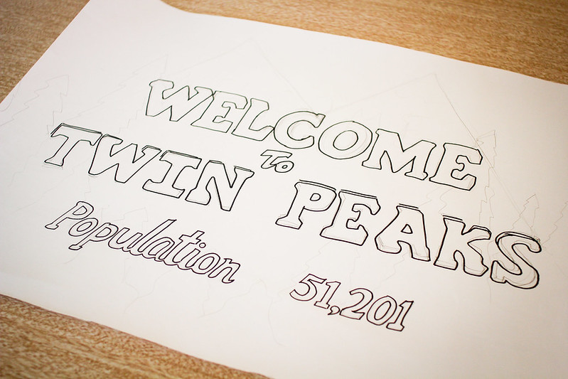 Thursday, March 21: Kate started making a sign for our friend's Twin Peaks themed going away/birthday party.