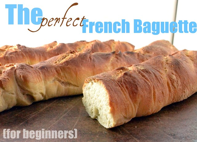 The Perfect French Baguette