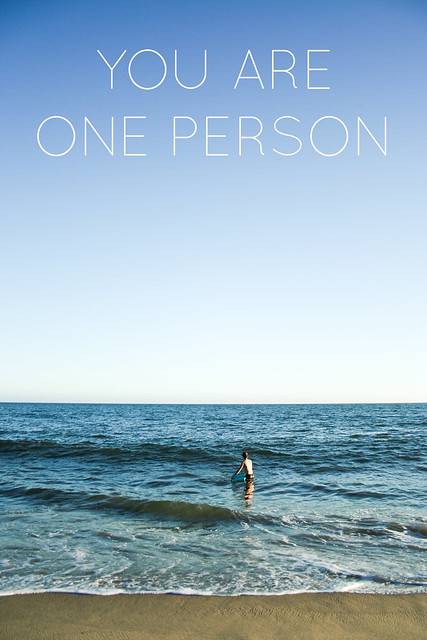you are one person